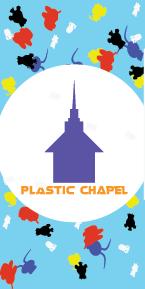 Plastic Chapel